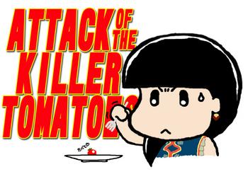ATTACK OF THE KILLER TOMATOES.jpg